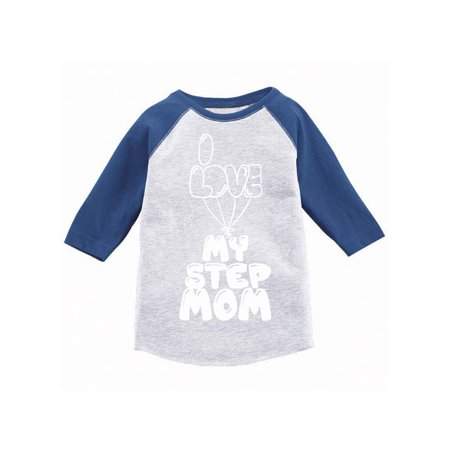 Awkward Styles I Love my Step Mom Kids Toddler Raglan Kids B Day Gifts Best Step Mom I Love my Step Parents Clothing I Love my Mother Toddler Raglan Funny Raglans for Kids Cute Gifts for Kids](Best Toddler Clothes Online)