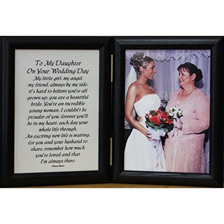 5X7 Hinged To My Daughter On Your Wedding Day Poem Frame ~ Gift For Bride From Mother Or Father!