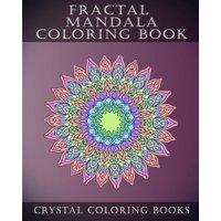 Fractal Mandala Coloring Book : 30 Fractal Mandala Coloring Pages. Intricate Stress Relief Adult Coloring Design Book..