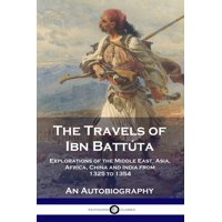 The Travels of Ibn Battúta (Paperback)