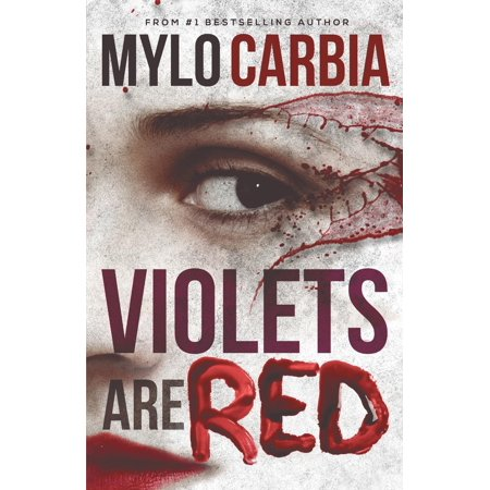 Violets Are Red : A Dark Thriller