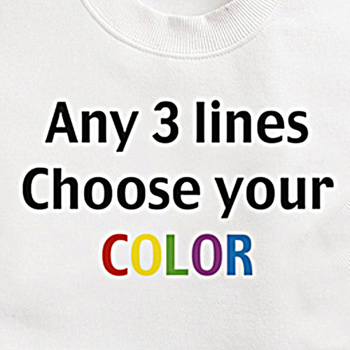Personalized Any 3 Lines T-Shirt