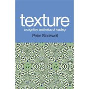 Texture : A Cognitive Aesthetics of Reading