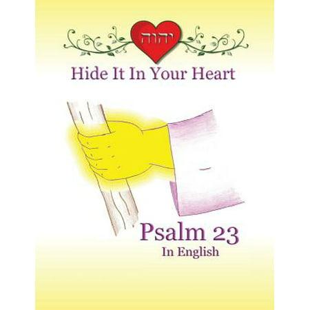 Hide It In Your Heart  Psalm 23