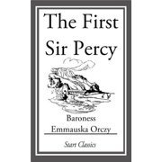 The First Sir Percy - eBook