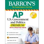 AP US Government and Politics Premium : With 5 Practice Tests