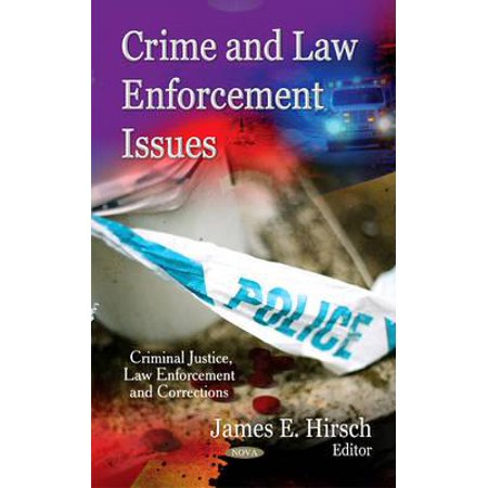 Crime & Law Enforcement Issues