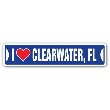 I LOVE CLEARWATER, FLORIDA Street Sign fl city state us wall road décor