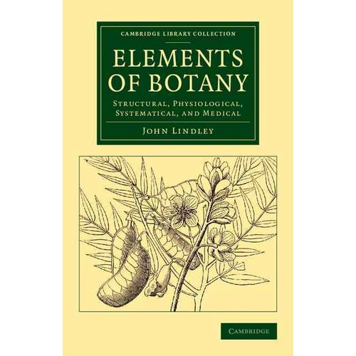 Elements of botany : structural, physiological, systematical, and medical (1841)