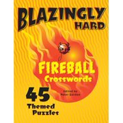 Fireball Crosswords: Blazingly Hard Fireball Crosswords: 45 Themed Puzzles (Paperback)