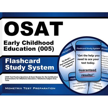 OSAT Early Childhood Education (005) Flashcard Study System: CEOE Test Practice Questions & Exam Review for the Certification Examinations for Oklahoma Educators / Oklahoma Subject Area