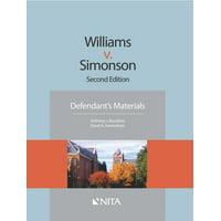 NITA: Williams v. Simonson: Defendant's Materials (Paperback)
