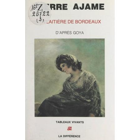 La Laitière de Bordeaux - eBook (La Bordeaux Blend)