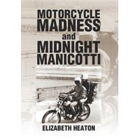 Motorcycle Madness and Midnight Manicotti