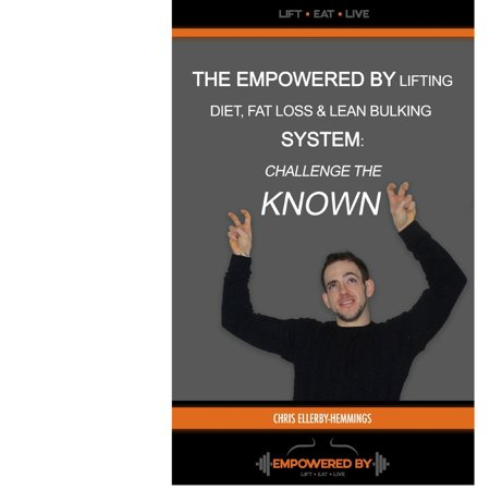 The Empowered By Lifting Diet Fat Loss & Lean Bulking Lifestyle -
