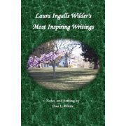 Laura Ingalls Wilder's Most Inspiring Writings - eBook