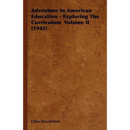 Adventure In American Education   Exploring The Curriculum Volume Ii  1942