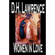 Women in Love by D. H. Lawrence, Fiction, Classics (Paperback)