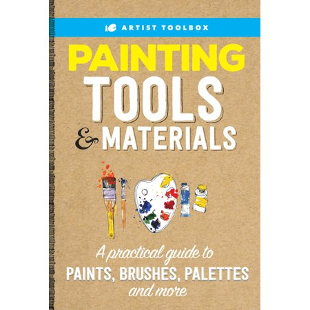 Material Box - Artist Toolbox: Painting Tools & Materials : A practical guide to paints, brushes, palettes and more
