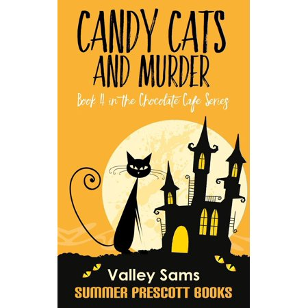 Candy, Cats, and Murder - - Cat Candy