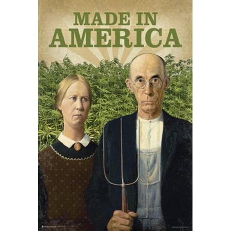 Made In America Marijuana Funny Poster 24X36
