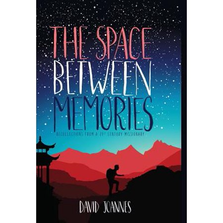 The Space Between Memories : Recollections from a 21st Century