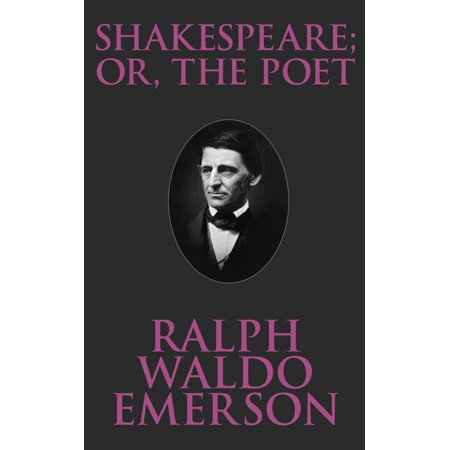 Shakespeare; Or, the Poet - eBook