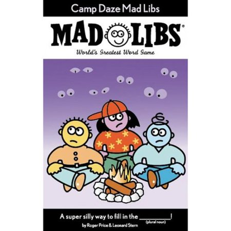 Camp Daze Madlibs: Worlds Greatest Party Game by