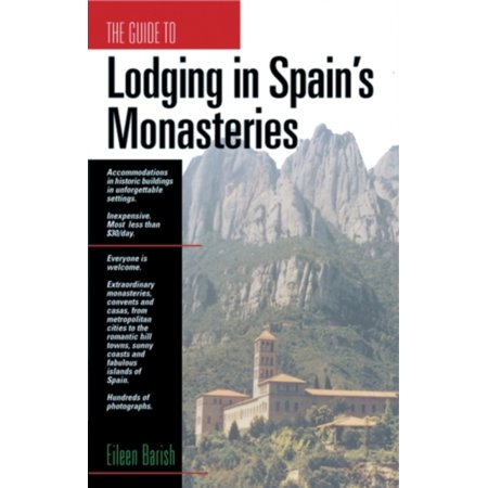 Gd To Lodging In Spains Monasteries