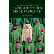 An Introduction to Catholic Ethics since Vatican II - eBook