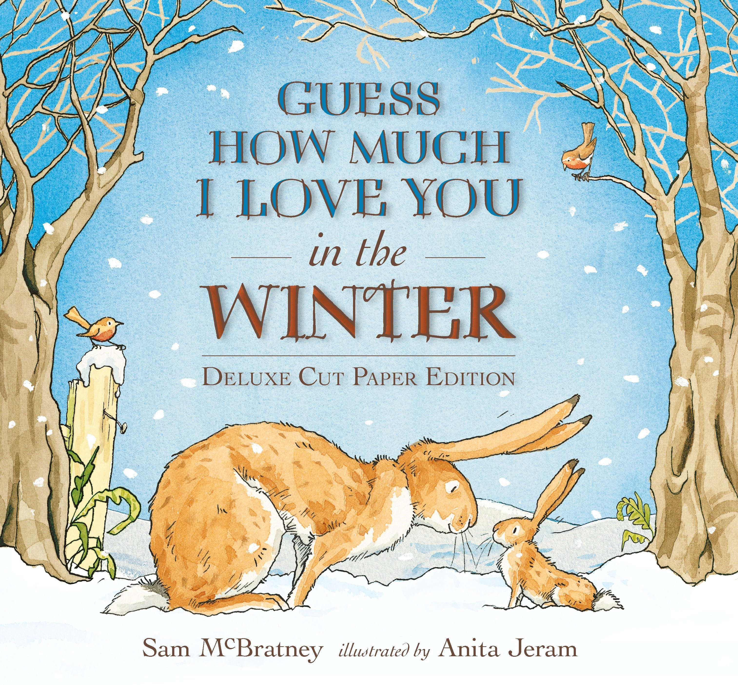 Guess How Much I Love You in the Winter : Deluxe Cut Paper Edition