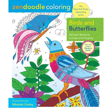 Zendoodle Coloring: Birds and Butterflies : Delicate Beauties to Color and Display