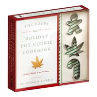 The Happy (Happy!!!) Holiday Pot Cookie Cookbook