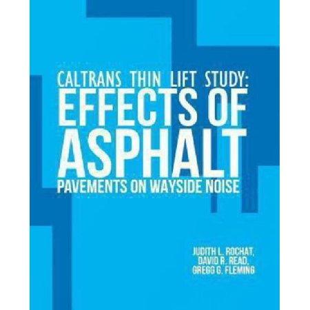 Caltrans Thin Lift Study  Effects Of Asphalt Pavements On Wayside Noise
