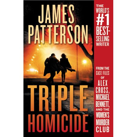 Triple Homicide: From the Case Files of Alex Cross, Michael Bennett, and the Women's Murder - The Triple Door This Is Halloween
