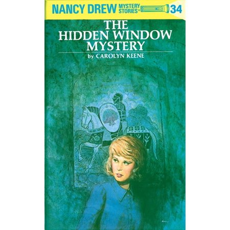 Nancy Drew 34: the Hidden Window Mystery (Halloween Nancy Drew)