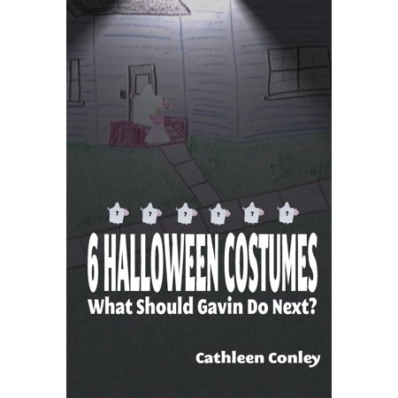6 Halloween Costumes: What Should Gavin Do Next? - eBook