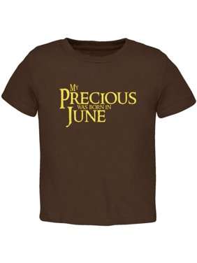 212f06b21 Product Image My Precious was Born in June Toddler T Shirt