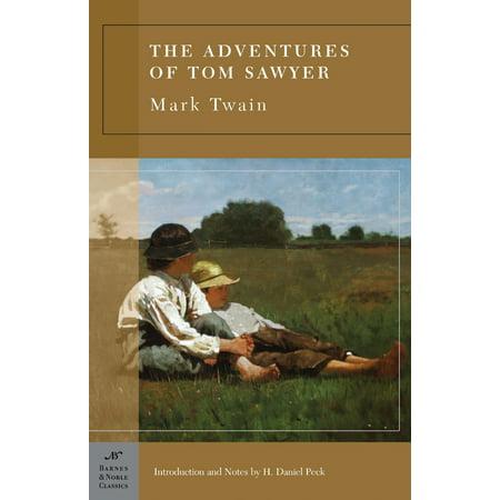 - The Adventures of Tom Sawyer (Barnes & Noble Classics Series)