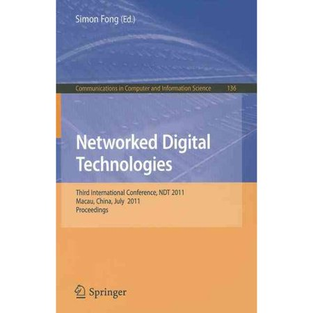 Networked Digital Technologies: Third International Conference, NDT 2011, Macau, China, July 11-13, 2011, Proceedings