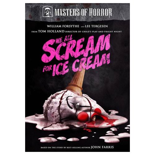 Masters of Horror: We All Scream for Ice Cream (2007)