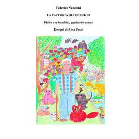 La fattoria di Federico, fiabe per bambini, genitori e nonni. - eBook (Favole Di Halloween Per Bambini)