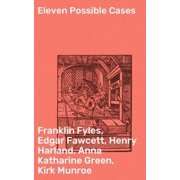 Eleven Possible Cases - eBook