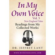 In My Own Voice - Reading from My Collected Works Vol. 5 – New England Tales - eBook