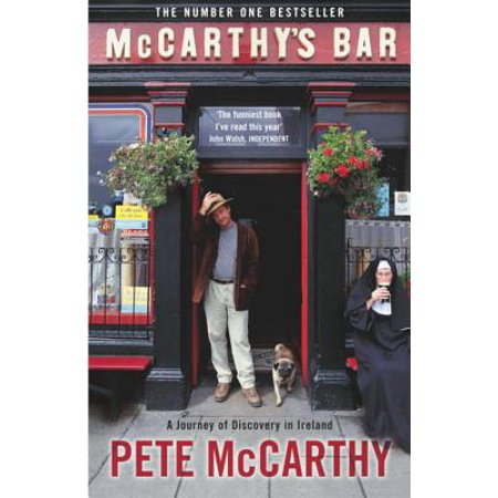 McCarthy's Bar : A Journey of Discovery in (Journey Bar)
