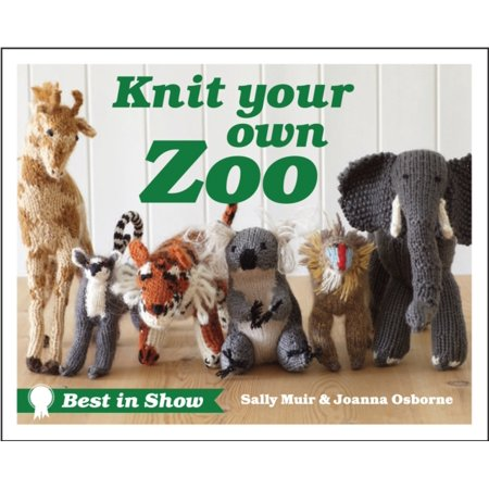 Knit Your Own Zoo (Best in Show) (Hardcover)