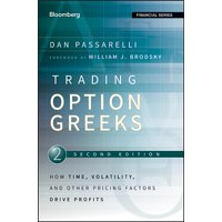 Bloomberg Financial: Trading Options Greeks: How Time, Volatility, and Other Pricing Factors Drive Profits (Hardcover)