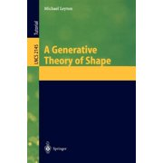 Lecture Notes in Computer Science: A Generative Theory of Shape (Paperback)