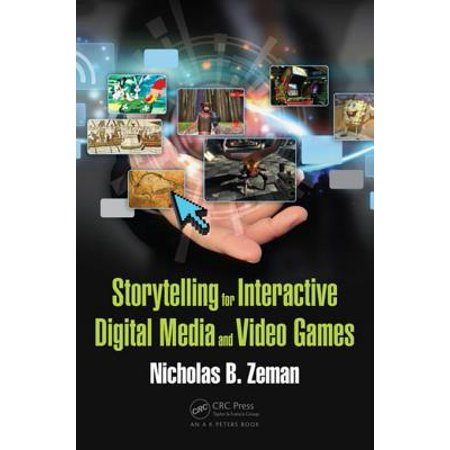 Storytelling for Interactive Digital Media and Video Games - eBook