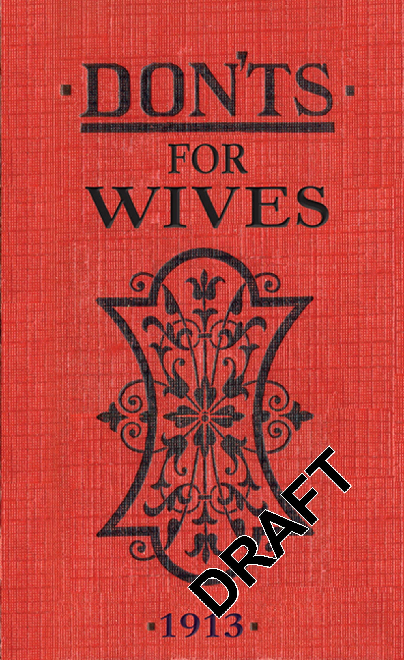 Don'ts for Wives by A&C Black